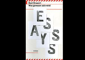 Was gewesen sein wird – Essays
