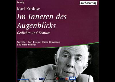 Kurt Drawert / Karl Krolow, »Im Inneren des Augenblicks. Gedichte und Feature«